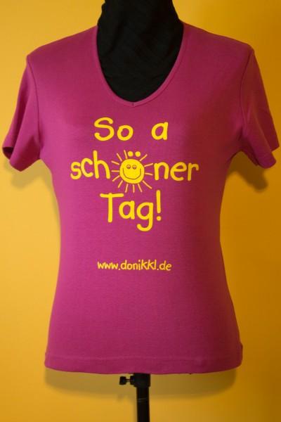 "Shirt pink "" So a schöner Tag"""