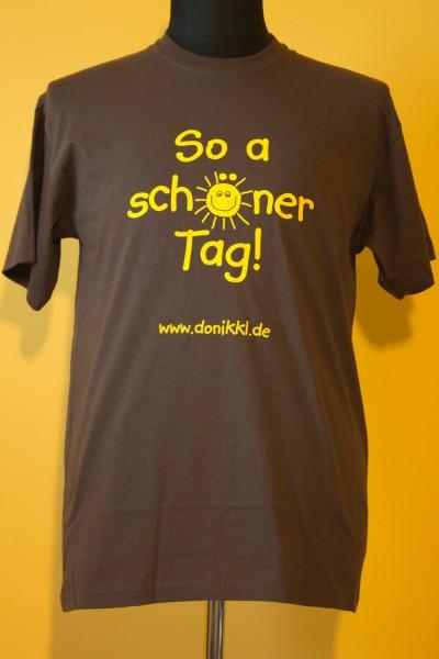 "T-Shirt "" So a schöner Tag"""
