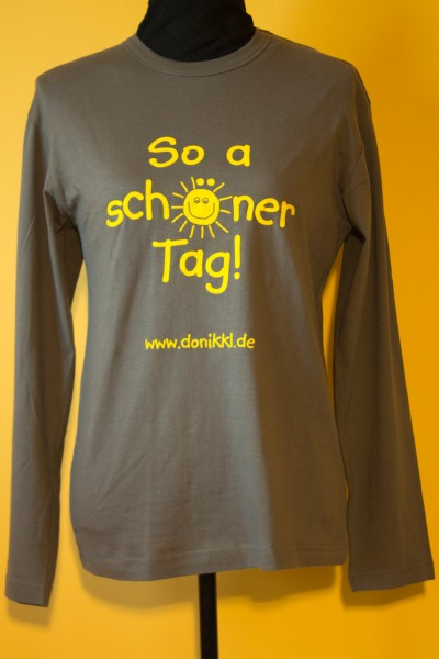 "Langarm-Shirt ""So a schöner Tag!"""