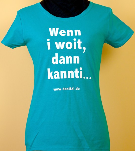 "Lady-Fit T.Shirt ""Kannti kannti"""